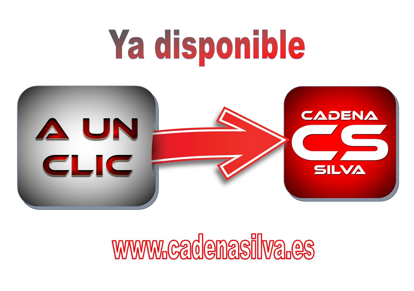 A un clic en Cadena Silva