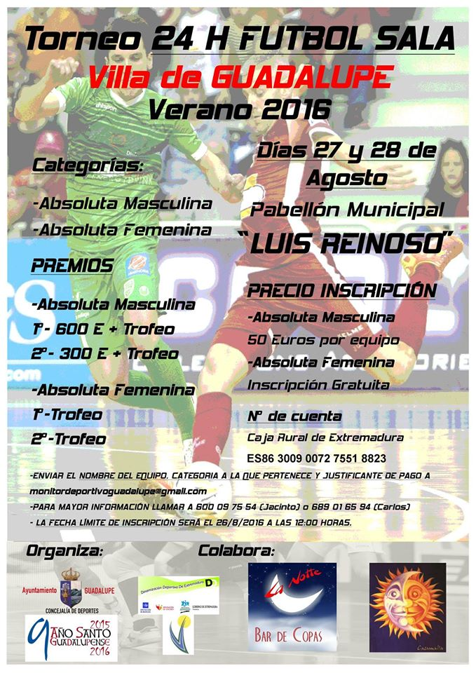 Torneo 24 horas de fútbol sala 2016 - Guadalupe (Cáceres)