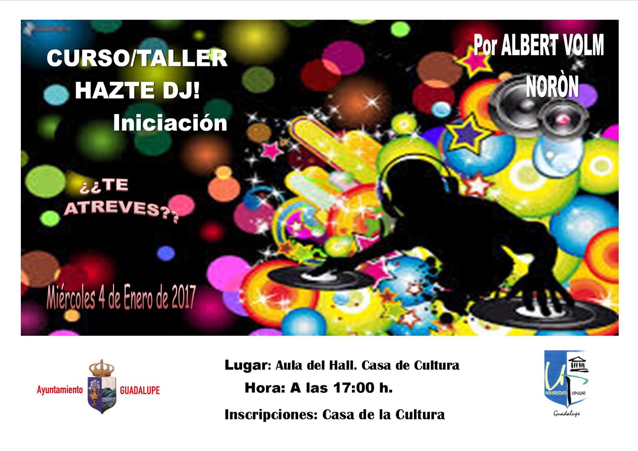 Hazte DJ 2017 - Guadalupe