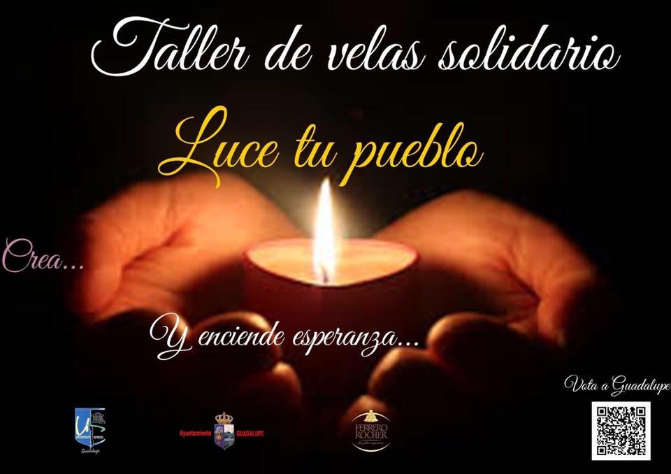 Taller de velas solidario Luce tu Pueblo (2017) - Guadalupe (Cáceres)