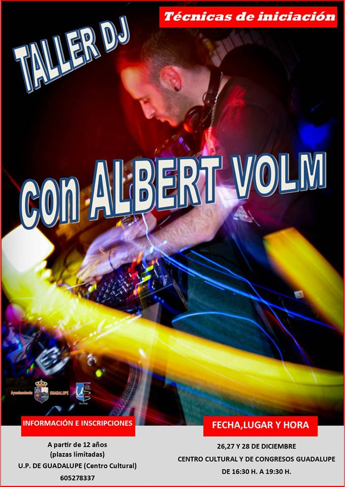 Taller de DJ 2018 - Guadalupe (Cáceres)