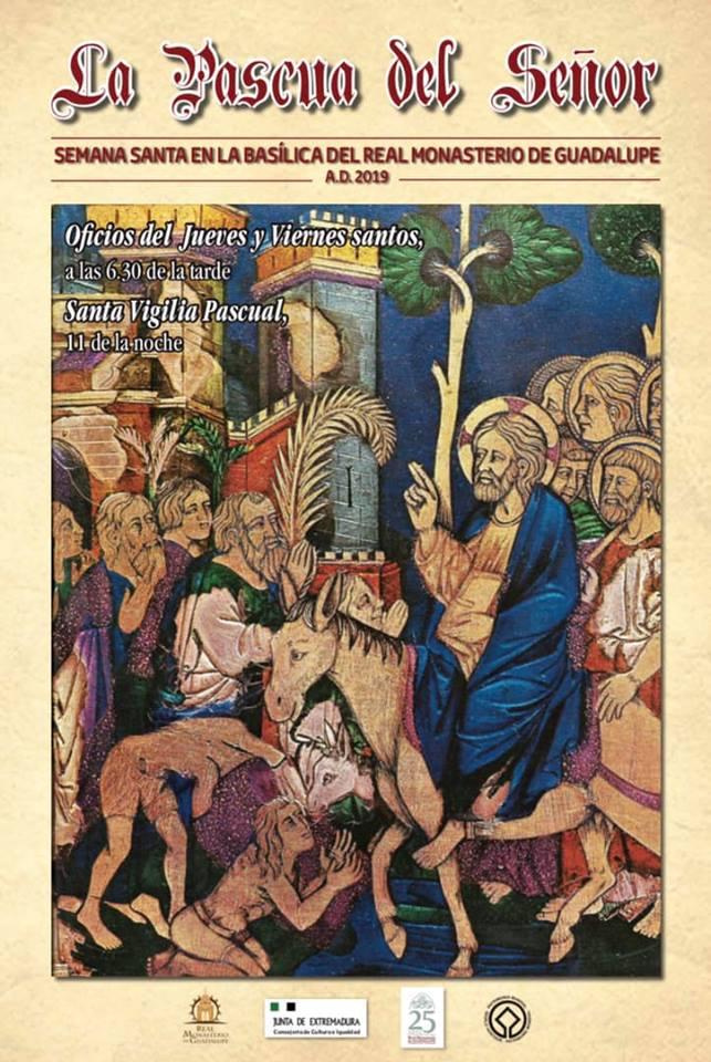La Pascua del Señor 2019 - Guadalupe (Cáceres)