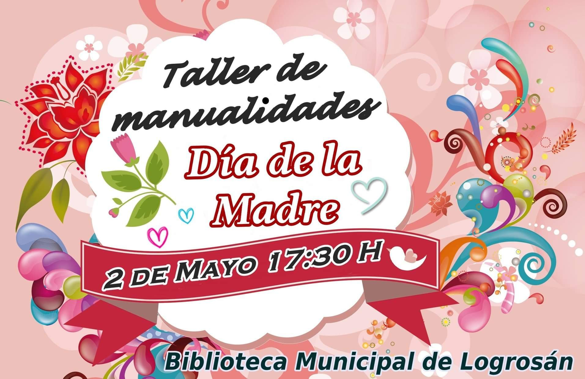 Taller de manualidades del Día de la Madre 2019 - Logrosán (Cáceres)