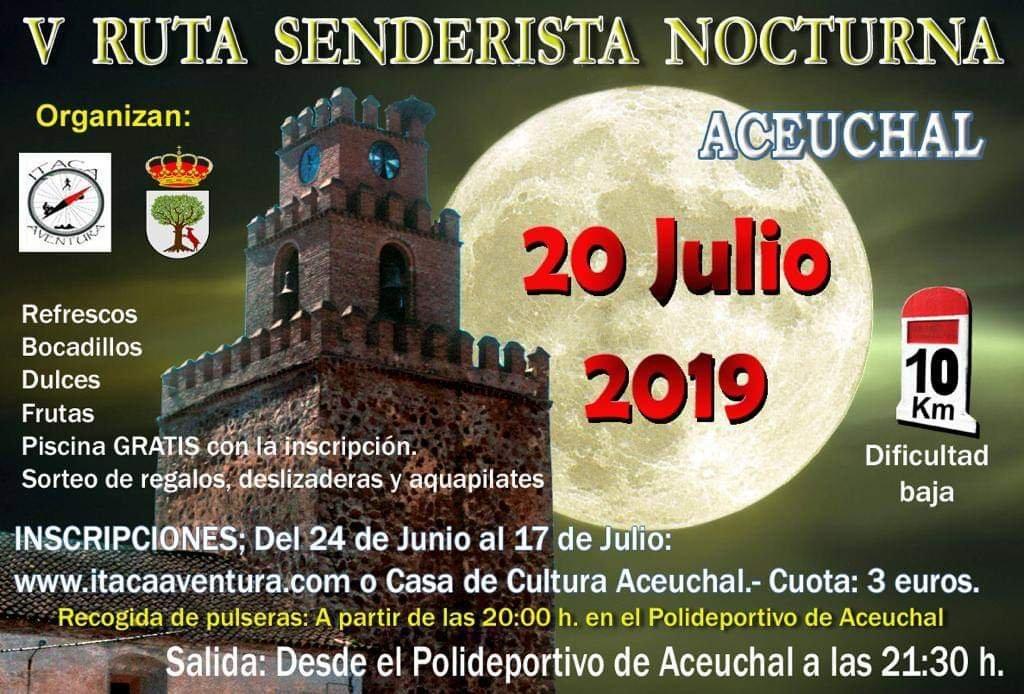 V Ruta senderista nocturna - Aceuchal (Badajoz)