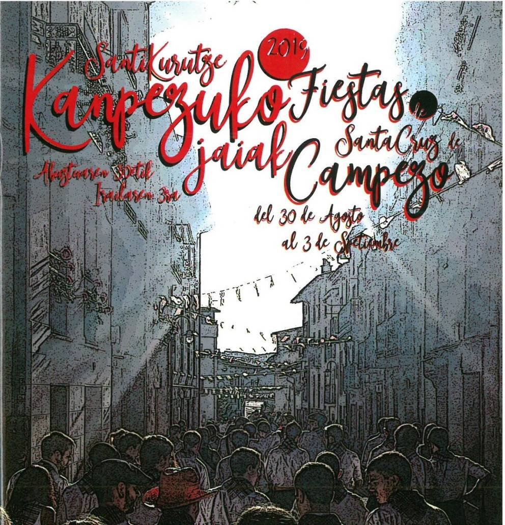 Fiestas de Santa Cruz 2019 - Campezo (Álava)