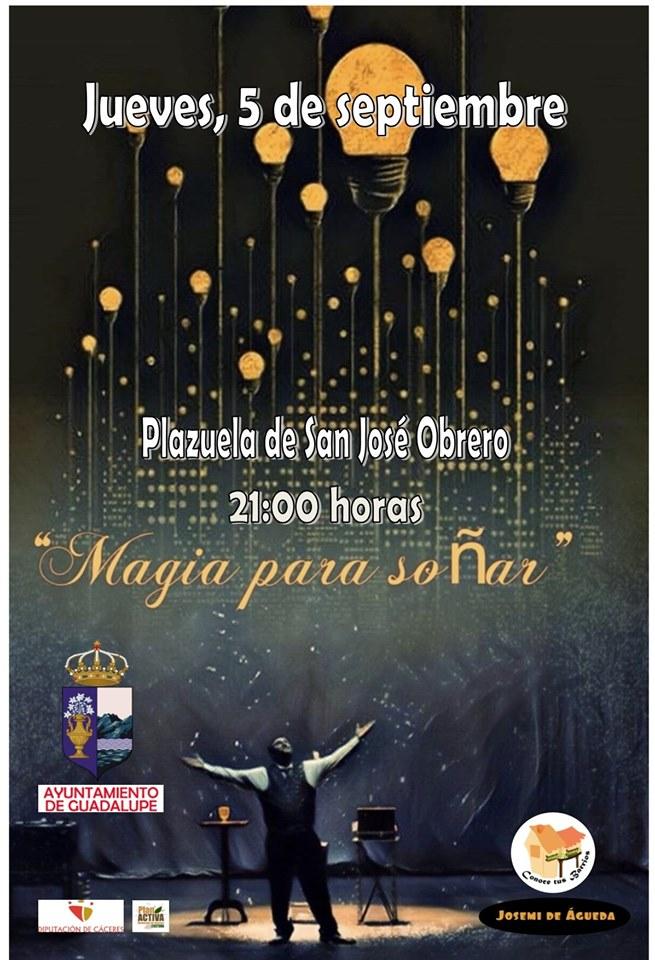 Magia para soñar 2019 - Guadalupe (Cáceres)