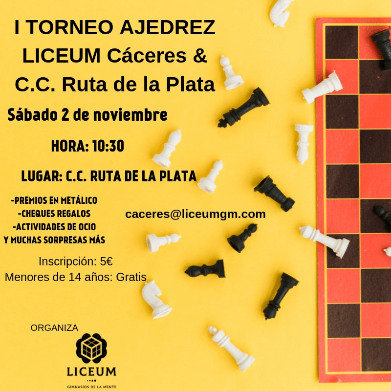 I Torneo de ajedrez Liceum Cáceres & Ruta de la Plata - Cáceres