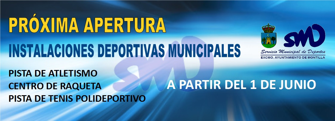 Apertura instalaciones deportivas 2020 - Montilla (Córdoba)
