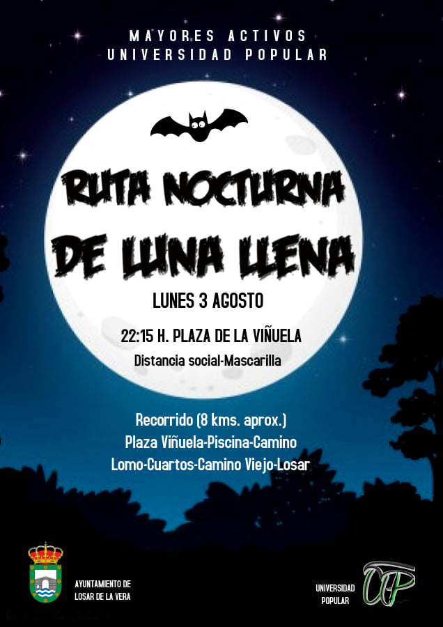 Ruta nocturna de luna llena 2020 - Losar de la Vera (Cáceres)