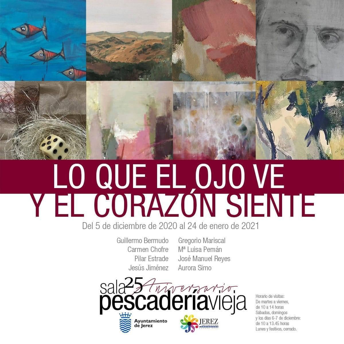 Lo que el ojo ve y el corazón siente (2020-2021) - Jerez de la Frontera (Cádiz)