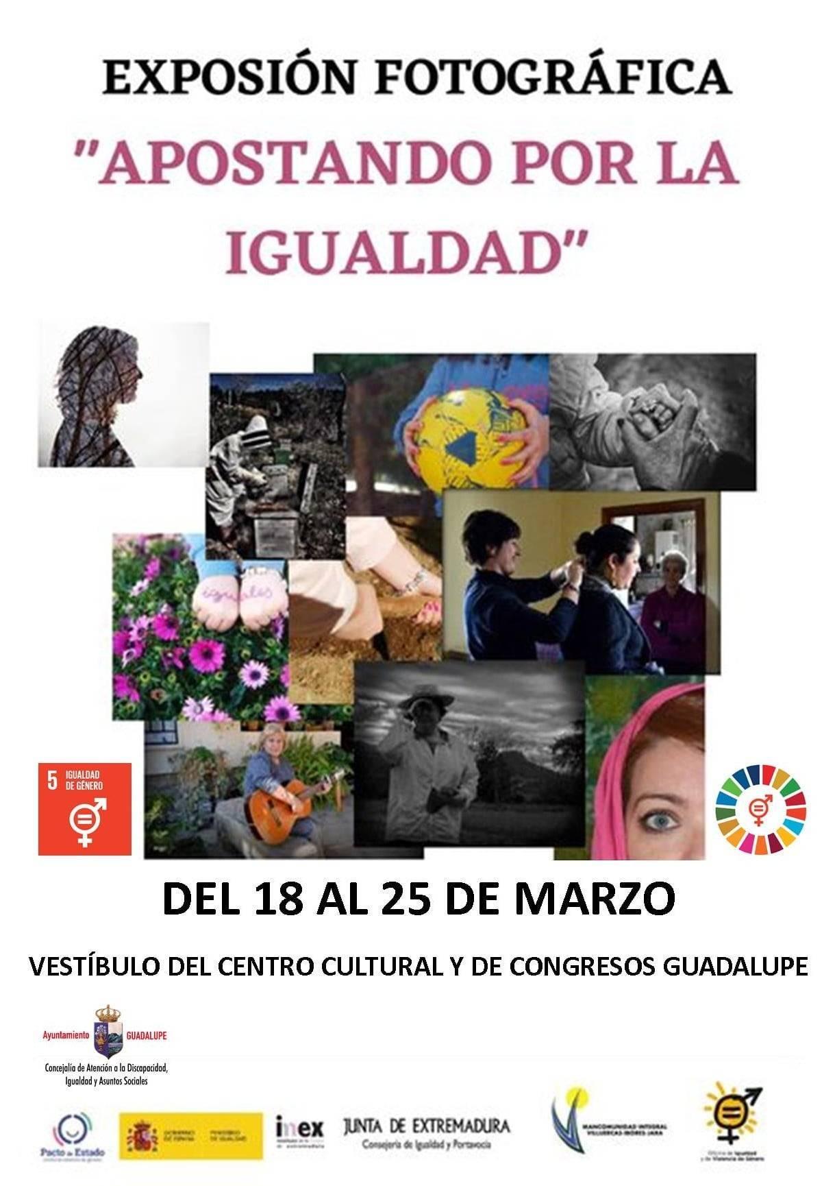 Exposición fotográfica Apostando por la igualdad (2021) - Guadalupe (Cáceres)