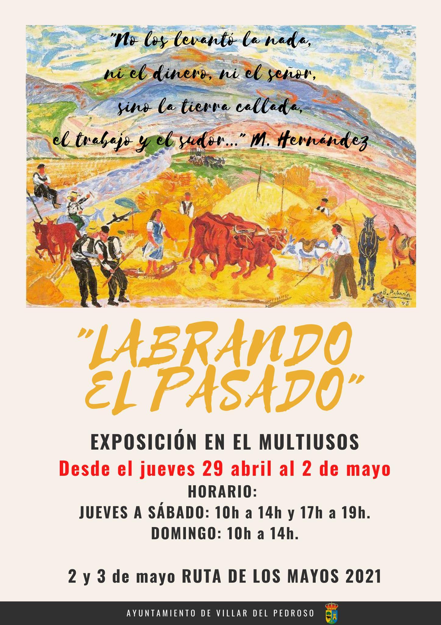 Exposición Labrando el pasado (2021) - Villar del Pedroso (Cáceres)