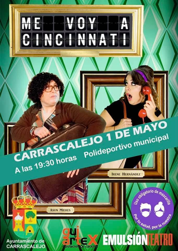 Me voy a Cincinnati (2021) - Carrascalejo (Cáceres)