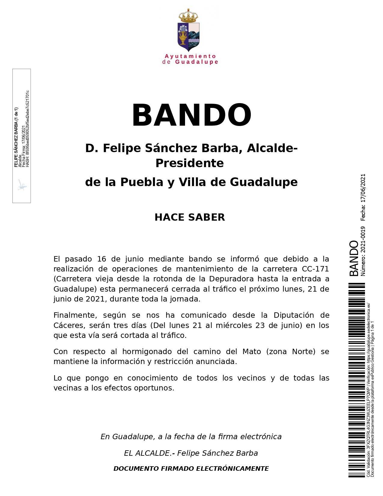 La carretera CC-171 y el camino del Mato se cerrarán al tráfico (junio 2021) - Guadalupe (Cáceres) rectificado