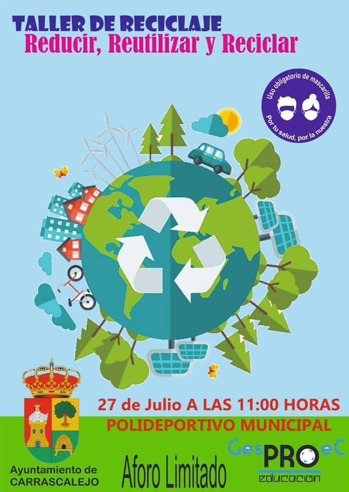 Taller de reciclaje (julio 2021) - Carrascalejo (Cáceres)