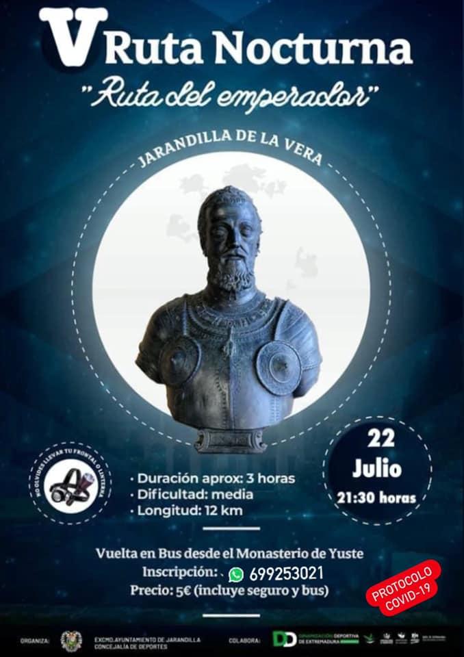 V ruta nocturna del emperador - Jarandilla de la Vera (Cáceres)