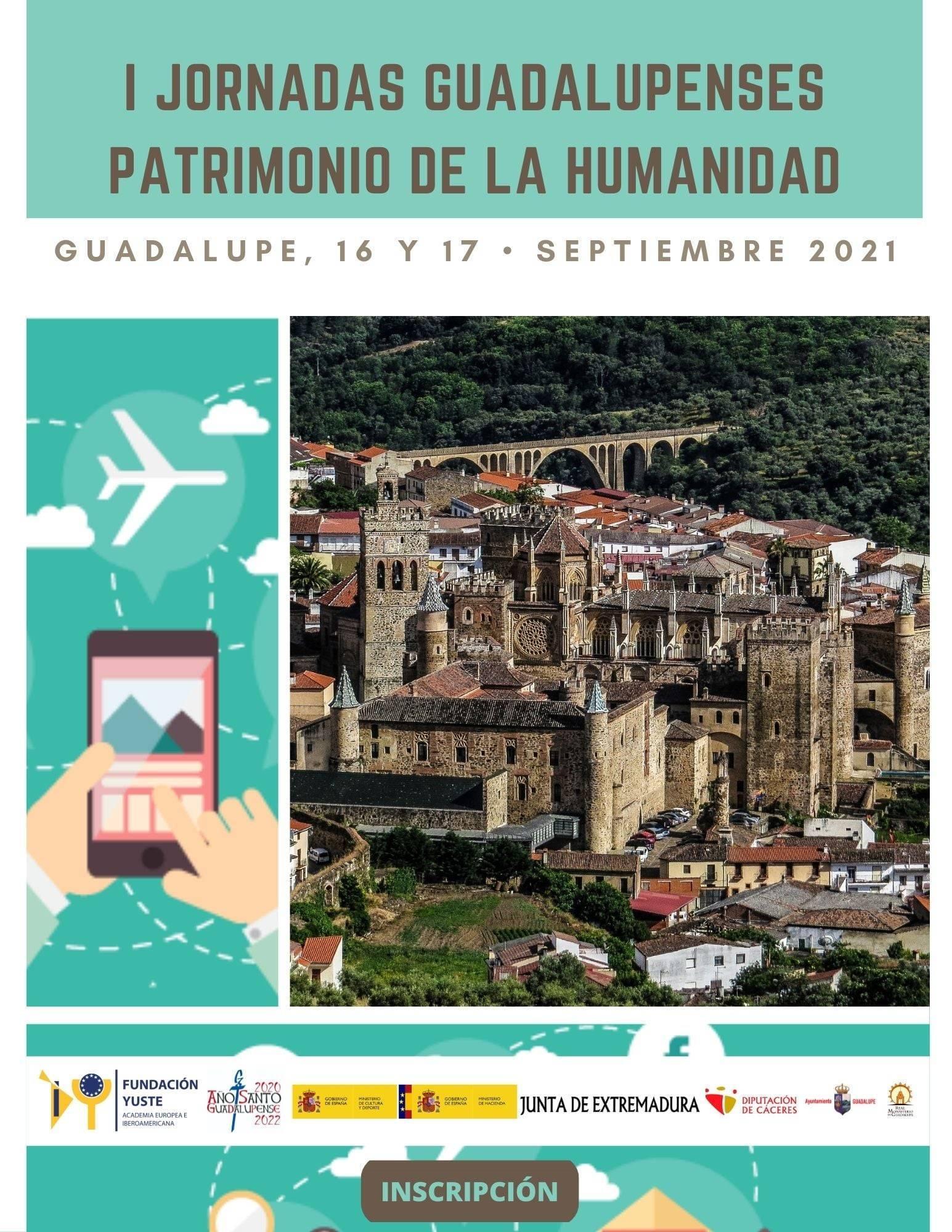 I Jornadas Guadalupenses Patrimonio de la Humanidad - Guadalupe (Cáceres)