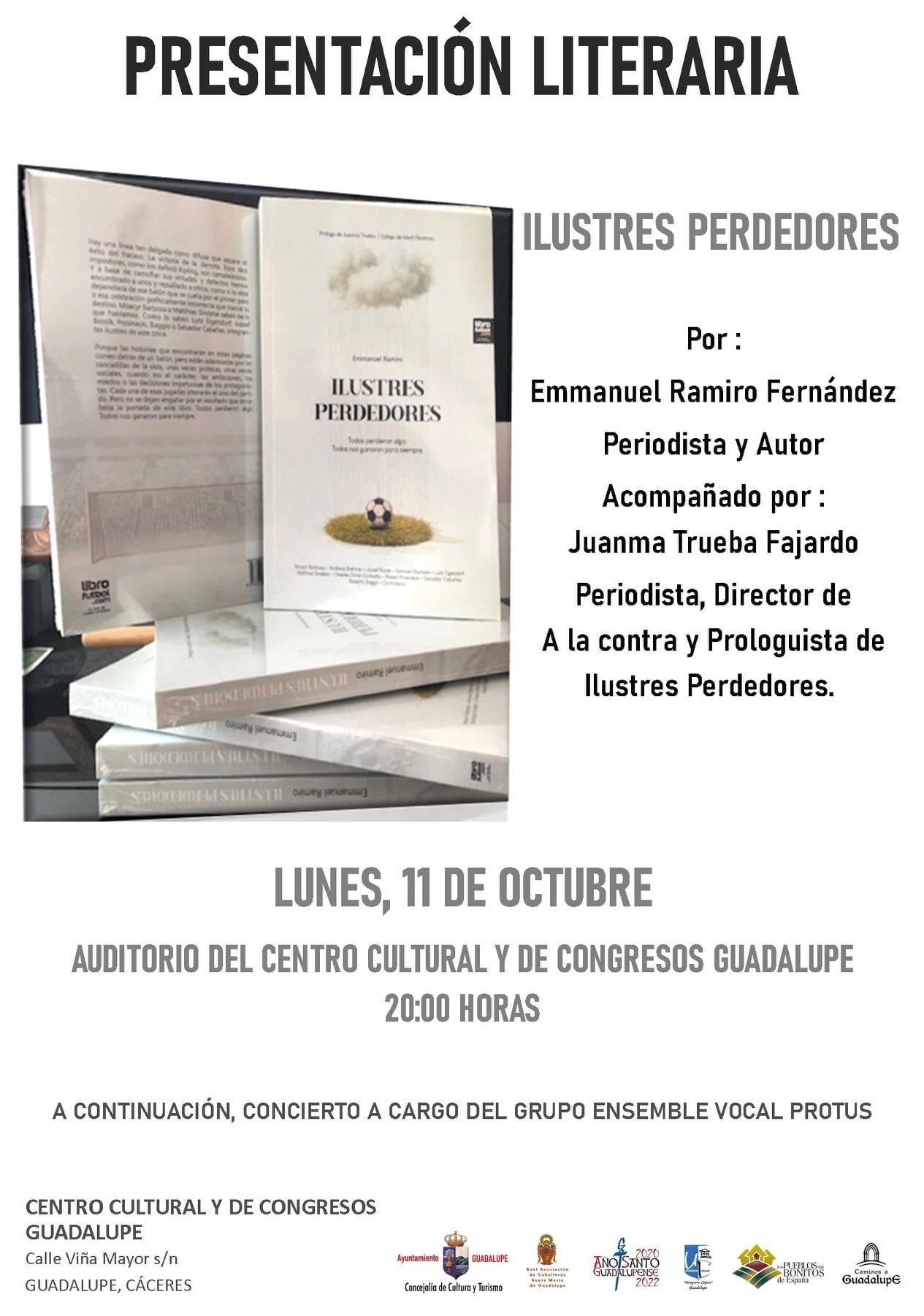 Presentación del libro 'Ilustres perdedores' (2021) - Guadalupe (Cáceres)